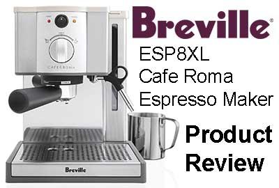 breville cafe roma esp8xl review